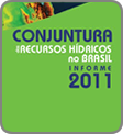 O Relatório de Conjuntura traça o panorama mais atualizado do setor de recursos hídricos no Brasil